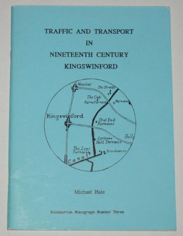 Traffic and Transport in Nineteenth Century Kingswinford, by Michael Hale